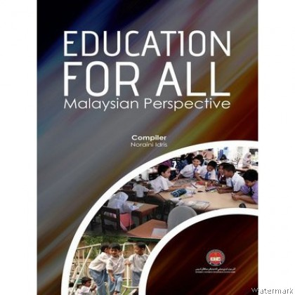 EDUCATION FOR ALL MALAYSIAN PERSPECTIVE