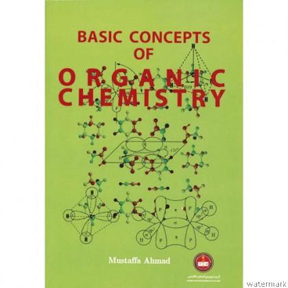 BASIC CONCEPT OF ORGANIC CHEMISTRY